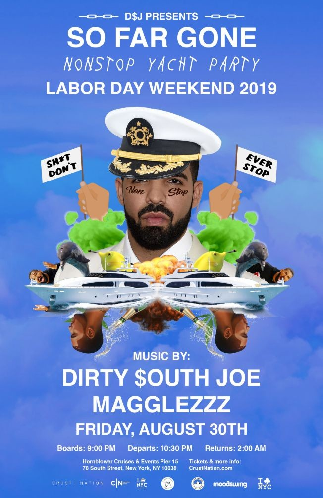 Flyer for DRAKE NIGHT - SO FAR GONE New York City Boat Party Yacht Cruise Labor Day