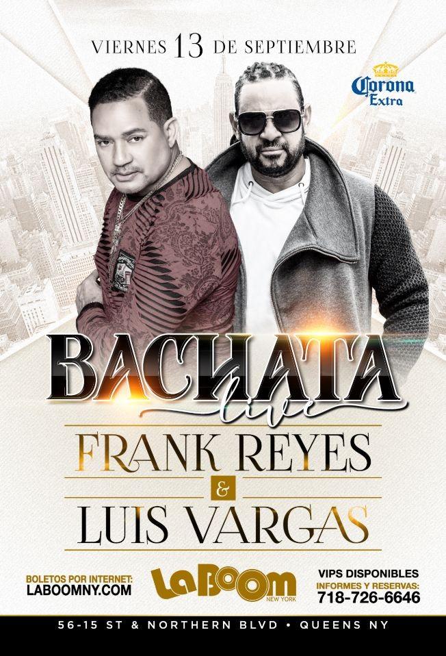 Flyer for BACHATA LIVE   FRANK REYES & LUIS VARGAS