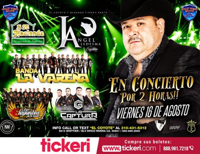 Flyer for Angel Ledesma, Banda La Vareña, La Captuta, y mas En Concierto En Pico Rivera,CA