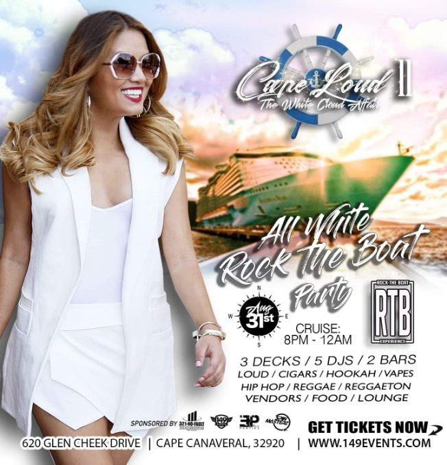 """Flyer for ROCK THE BOAT - """"CAPE LOUD II"""" (DRESS CODE: ALL WHITE)"""