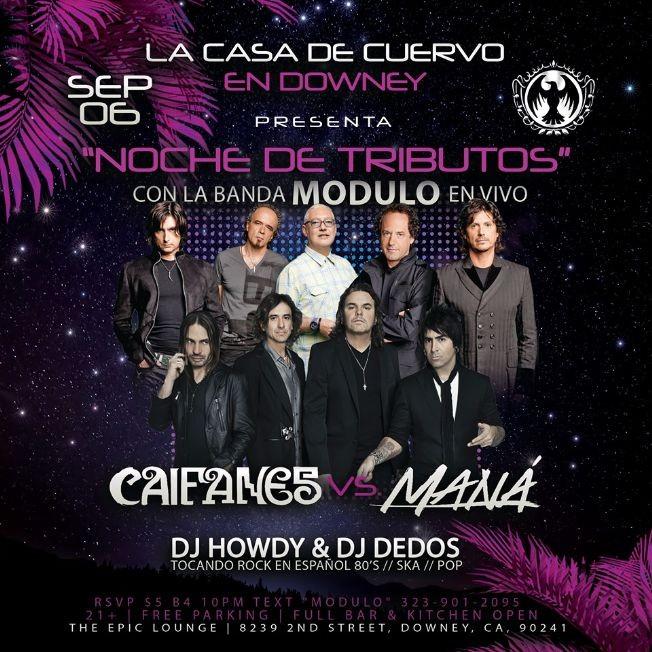 """Flyer for MANA VS CAIFANES NOCHE DE TRIBUTOS. ROCK EN ESPANOL EN VIVO """"MODULO"""""""