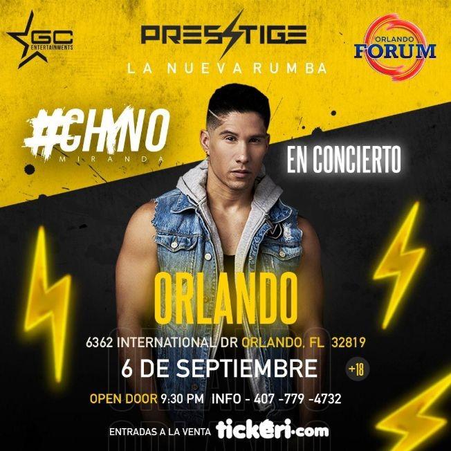 Flyer for La Nueva Rumba  PRESTIGE con Chyno Miranda en Concierto En Orlando,FL