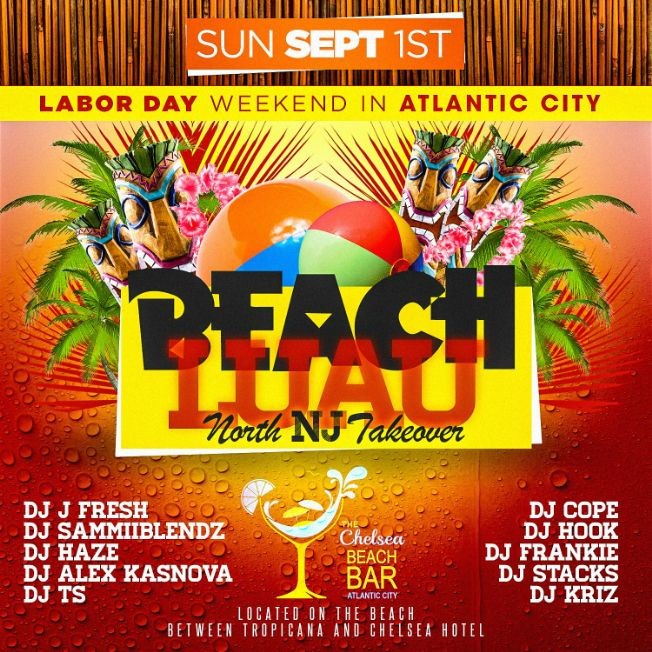 Flyer for Labor Day Weekend 2019 Beach Luau Party At Chelsea Beach Bar