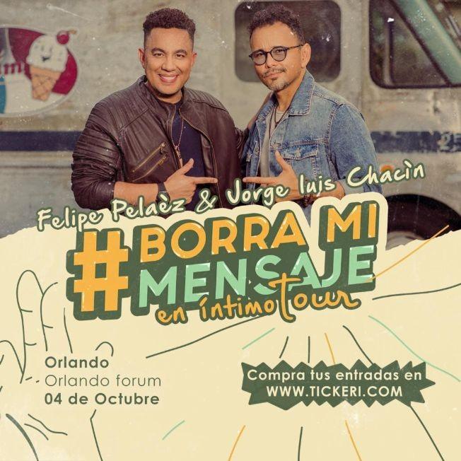 Flyer for Tour 2019 Borra Mi Mensaje de Felipe Pelaez Y Jorge Luis Chacin En Orlando FL