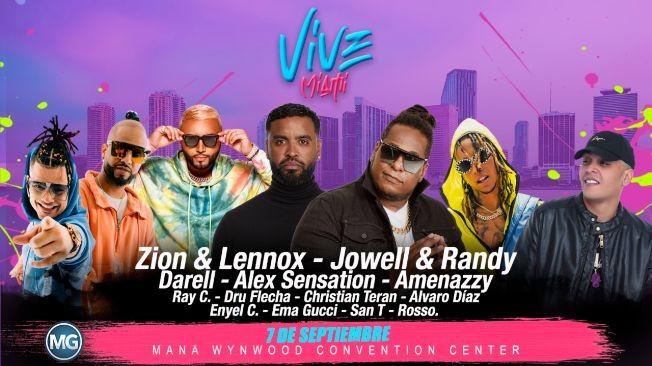 "Flyer for VIVE MIAMI ""ZION & LENNOX, JOEL & RANDY, DAREL, ALEX SENSATION, AMENAZZY, RAY C, DRU FLECHA, CHRISTIAN TERAN, ALVARO DIAZ, SAN T, EMMA GUCCI, ENYEL C, ROSSO"