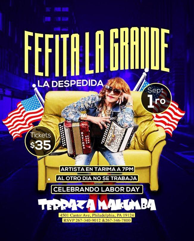 Flyer for Fefita La Grande en Philadelphia,PA