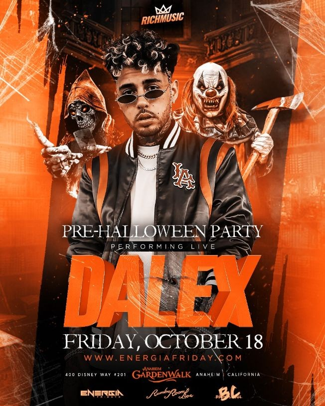 """Flyer for Energia Friday's Presents """"Dalex """" Live in Concert 21& OVER"""