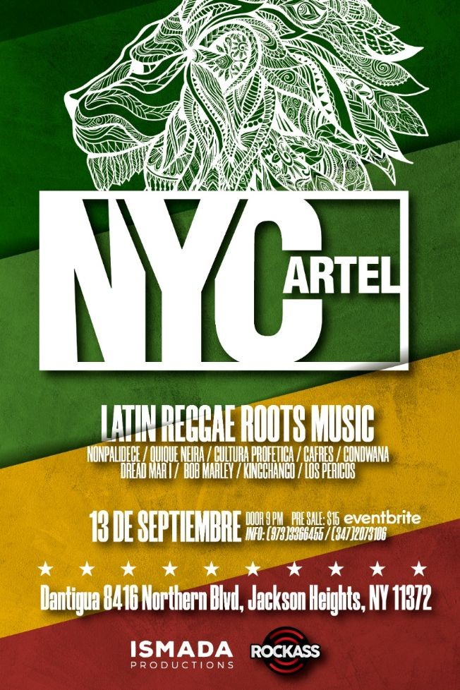 Flyer for NYCartel Latin Reggae Roots Music En Jackson Height,NY