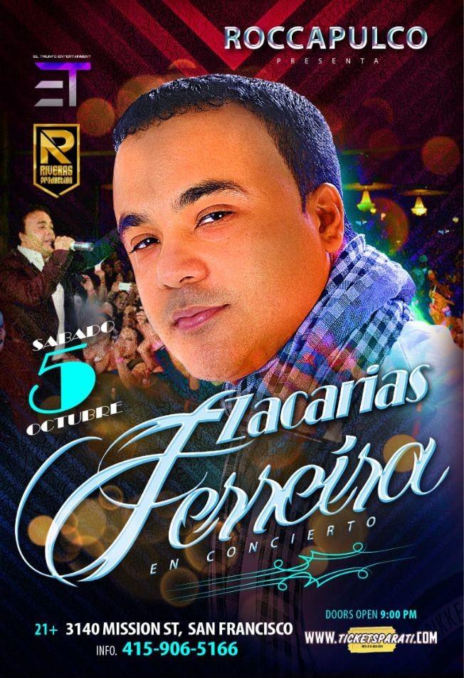 Flyer for Zacarias Ferreira en San Francisco,CA