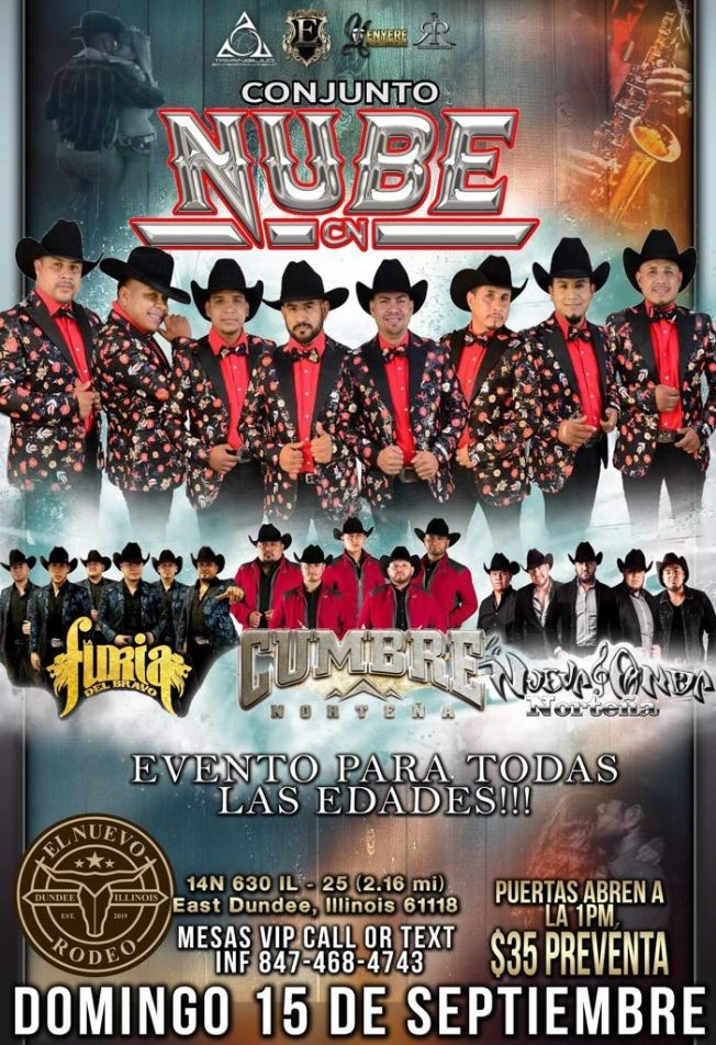Flyer for Conjunto Nube, Furia Del Bravo, Cumbre Norteña & Nueva Banda en East Dundee,IL