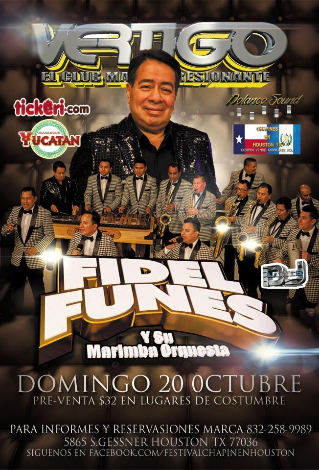 Flyer for Fidel Funes y Su Marimba Orquesta En Houston,TX