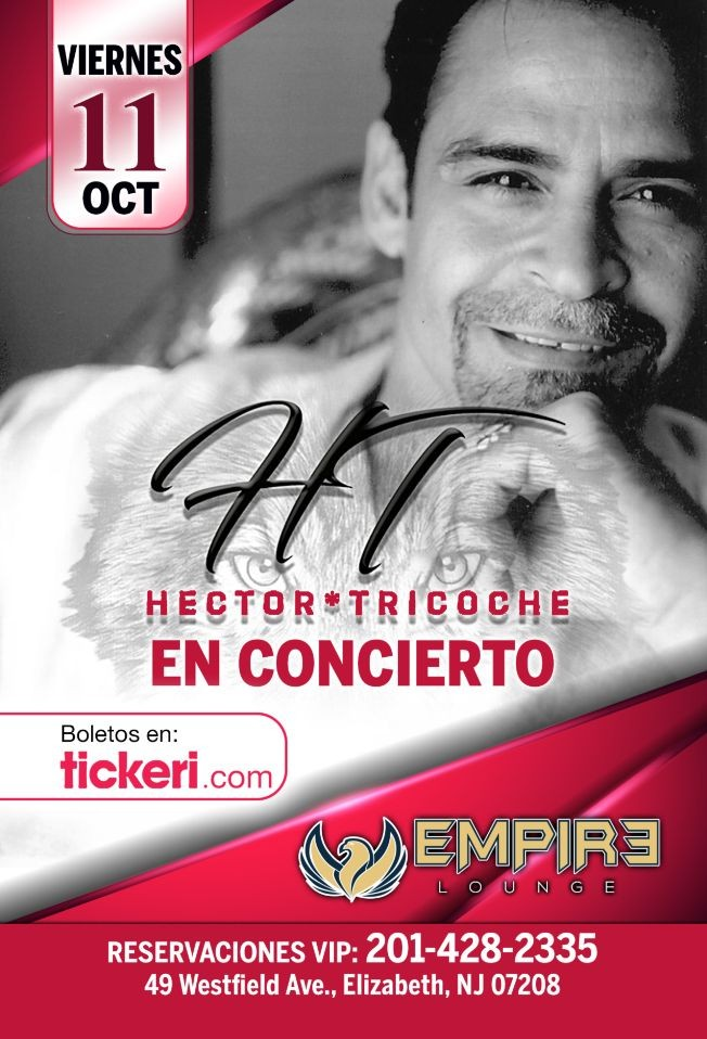 Flyer for Hector Tricoche LIVE at Empire Lounge!