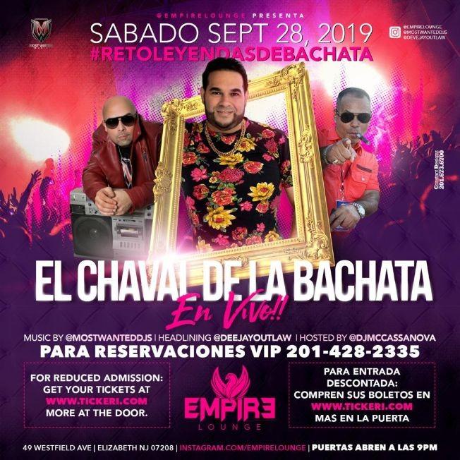 Flyer for El Chaval De La Bachata LIVE at Empire Lounge!