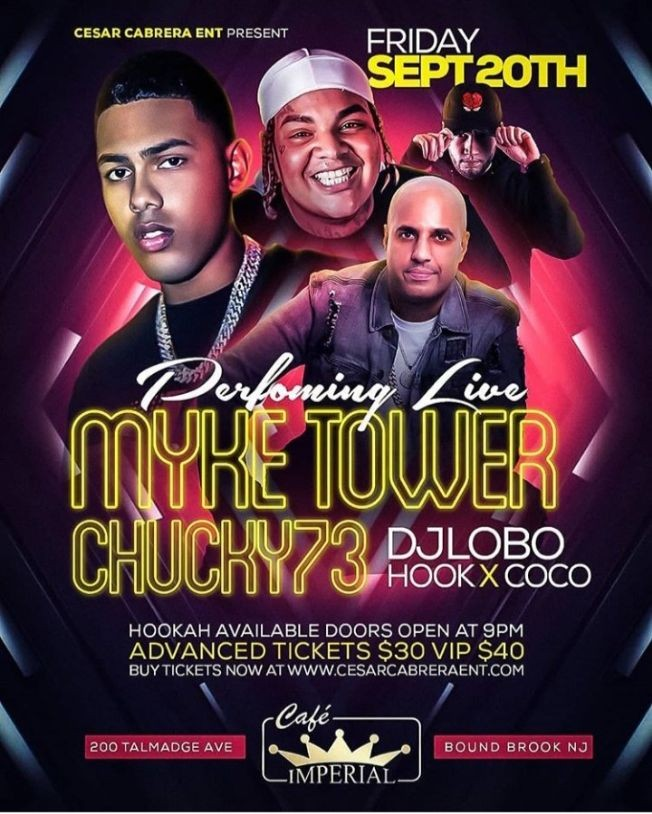 Flyer for Myke Towers & Chucky 73 Live With DJ Lobo at Cafe Imperial