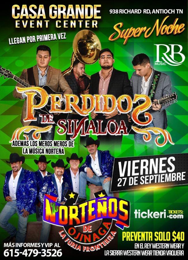 Flyer for Super Noche Con Perdidos De Sinaloa,Norteños De Ojinaga y Mas En Antioch,TN