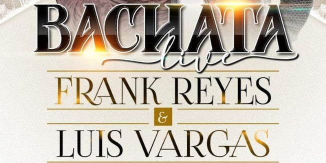 Flyer for BACHATA LIVE PERFORMANCE BY FRANK REYES & LUIS VARGAS AT  LA BOOM FRIDAY SEP 13TH