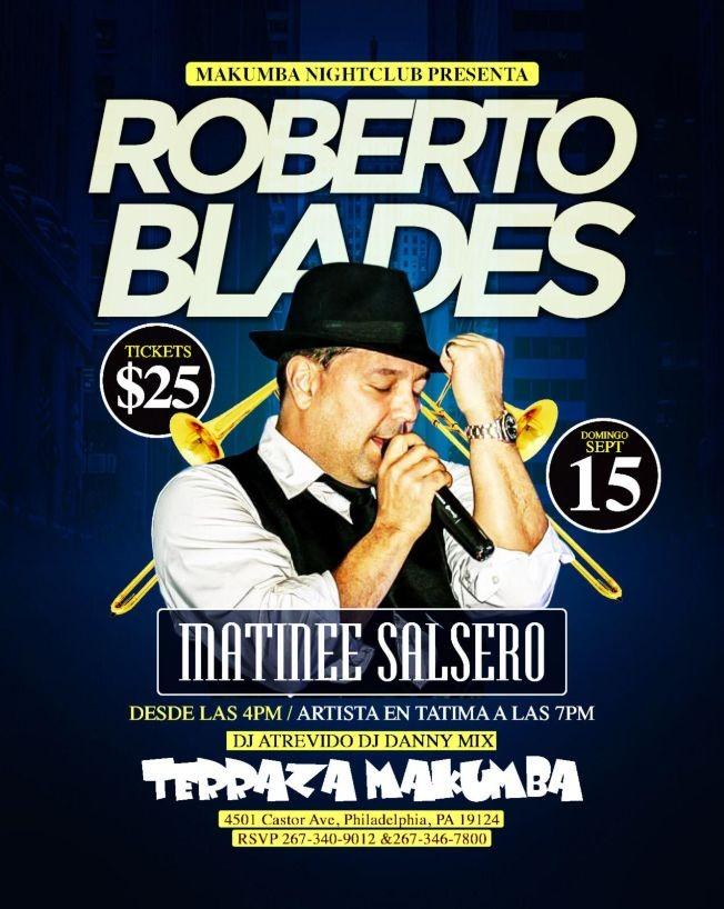 Flyer for Roberto Blades En Matine Salsero En Philadelphia,PA