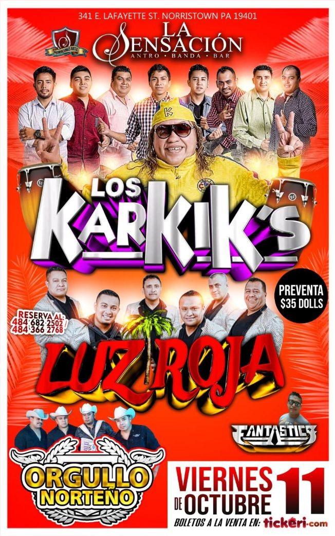 Flyer for LOS KARKIKS Y LUZ ROJA