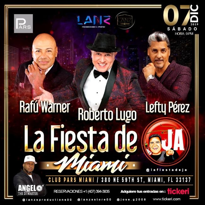 Flyer for ROBERTO LUGO,  RAFU WARNER Y LEFTY PEREZ EN CONCIERTO LA FIESTA DE J.A MIAMI