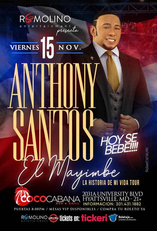 Flyer for ANTHONY SANTOS- El Mayimbe. Unica Presentación