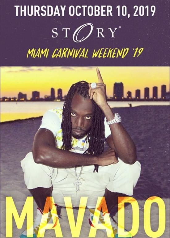 Flyer for Miami Canival Weekend 2019 Kickoff Mavado Live At Story Nightclub