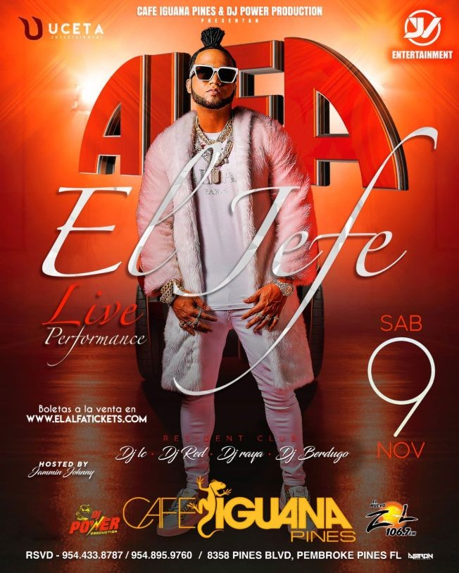 Flyer for El Alfa - El Jefe en Pembroke Pines,FL