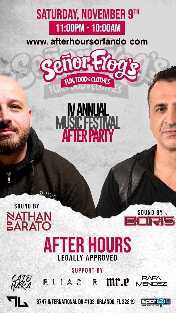 Flyer for 2NIGHT Festival After party w/ BORIS b2b NATHAN BARATO 'til 10am@Sr. Frogs