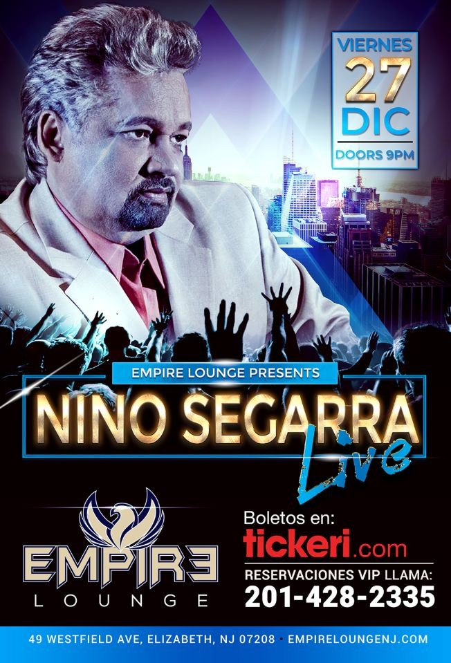 Flyer for Nino Segarra LIVE at Empire Lounge!