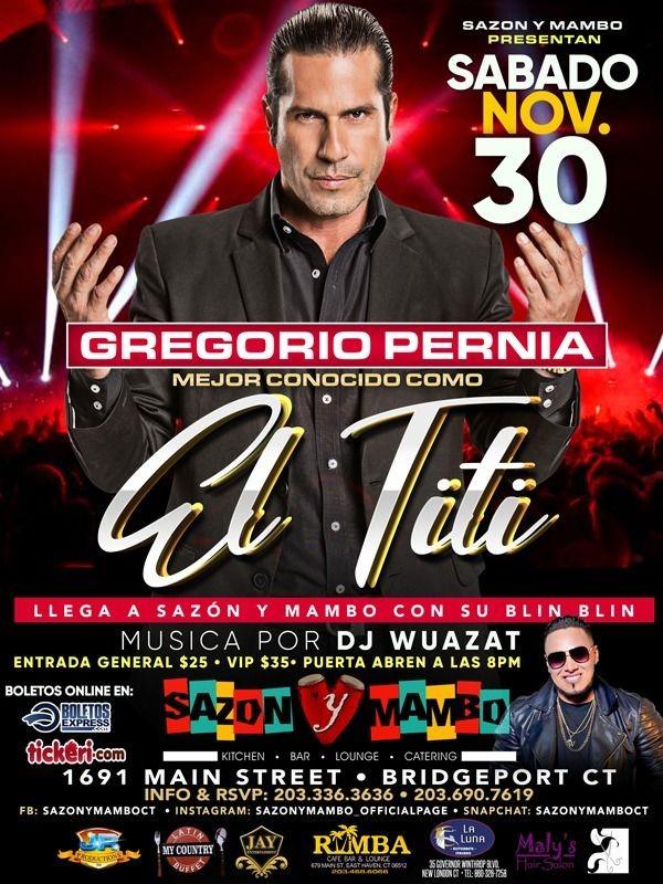 Flyer for Gregorio Pernia El Titi En Bridgeport,CT