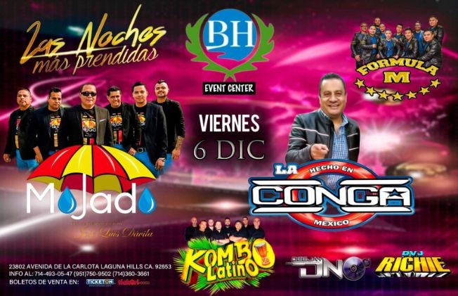 Flyer for Las Noches Más Prendidas Con Grupo Mojado y Más En Laguna Hills, CA