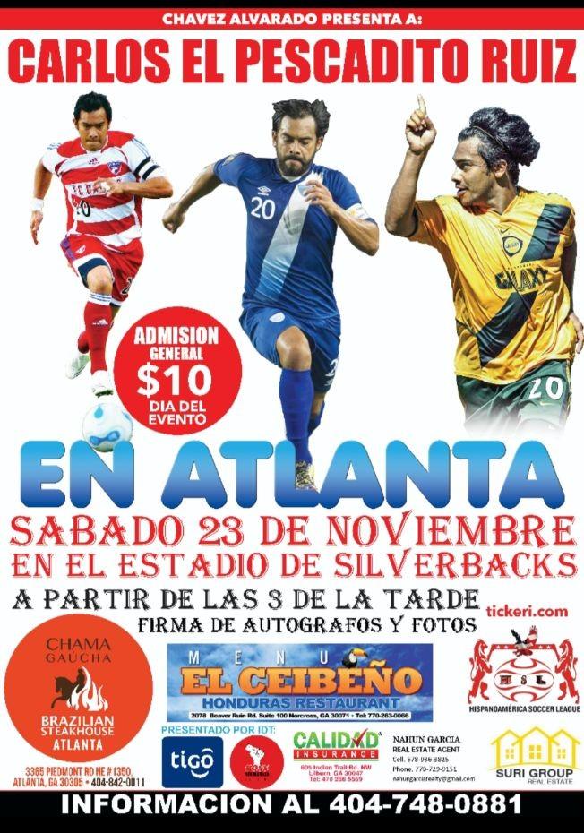 Flyer for Carlos El Pescadito Ruiz En Atlanta,GA