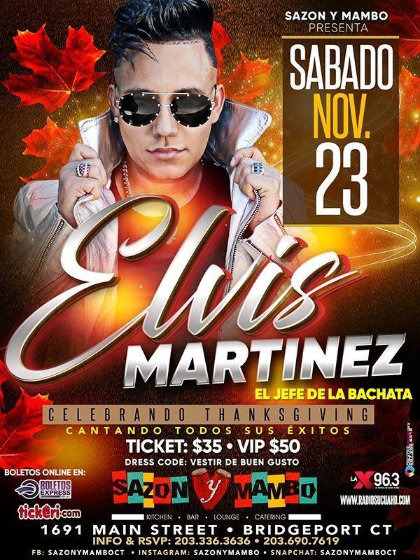 Flyer for ELVIS MARTINEZ, EL JEFE DE LA BACHATA En Bridgeport,CT