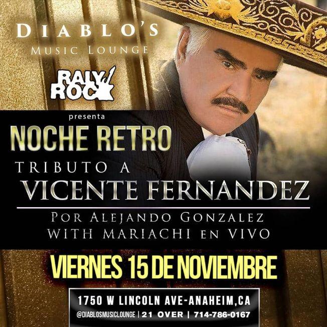 Flyer for TRIBUTO A VICENTE FERNANDEZ POR ALEJANDRO GOZALES CON MARIACHI EN VIVO ( INVITADO ESPECIAL JUAN GABRIELISIMO)