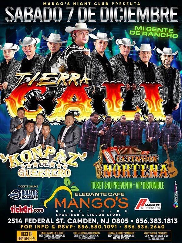 Flyer for Tierra Cali, Konpaz de Guerrero y Extension Norteña en Vivo!
