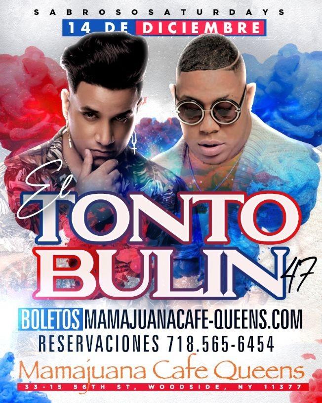 Flyer for El Tonto &  Bulin 47 Show En Vivo  Woodside,NY