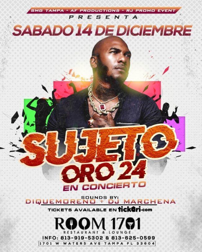 Flyer for Sujeto Oro 24 Live en Tampa