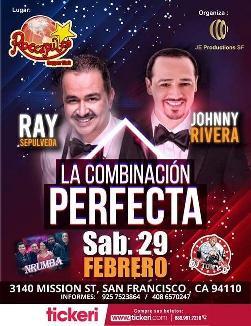 Flyer for Ray Sepulveda y Johnny Rivera en Vivo La Combinacion perfecta en San Francisco,CA