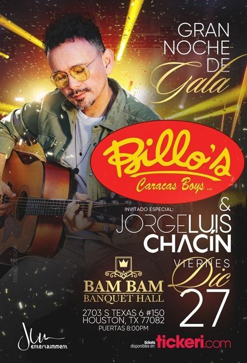 Flyer for Noche de Gala con Billos Caracas Boys & Jorge Luis Chacin en Houston,TX
