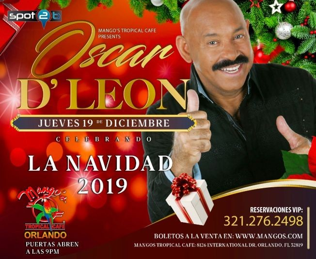 Flyer for TONIGHT Oscar D' Leon At Mangos Orlando
