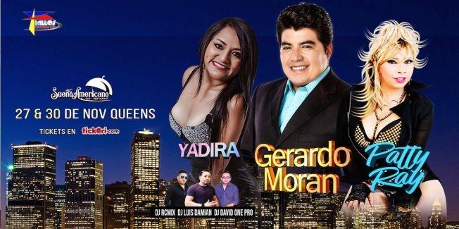 Flyer for GERARDO MORAN-PATTY RAY-YADIRA- LLEGAN EN THANSGIVING SABADO 30 DE NOVIEMBRE EN EL SUENO AMERICANO RESTAURANT EN  ,QUEENS NY.