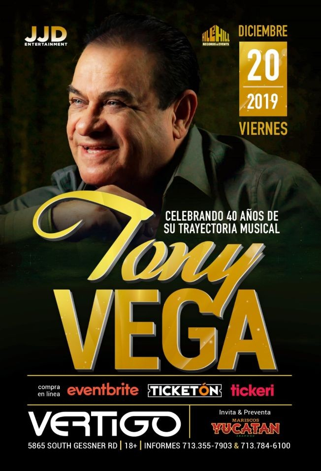 Flyer for Tony Vega en Houston,TX