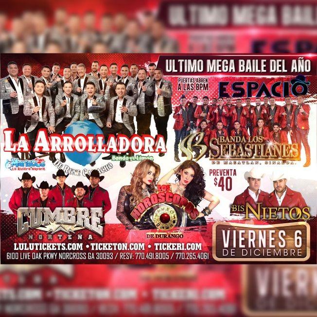 Flyer for ULTIMO MEGA BAILE DEL AÑO con La Arrolladora Banda El Limon, Los Horoscopos de Durango, Banda Los Sebastianes y mas