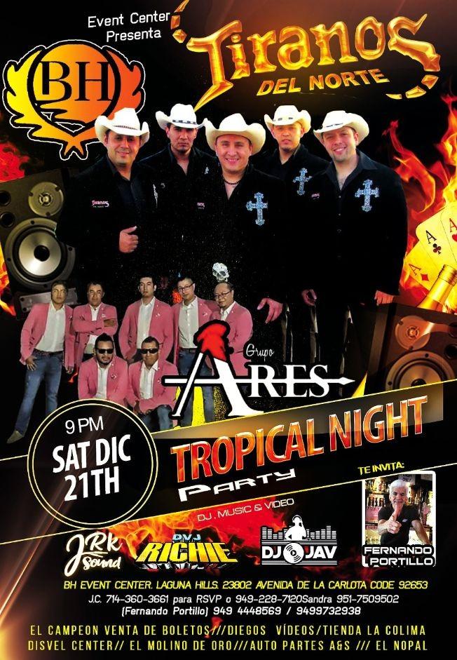 Flyer for Tiranos Del Norte,Grupo Ares y Mas En Laguna Hills,CA