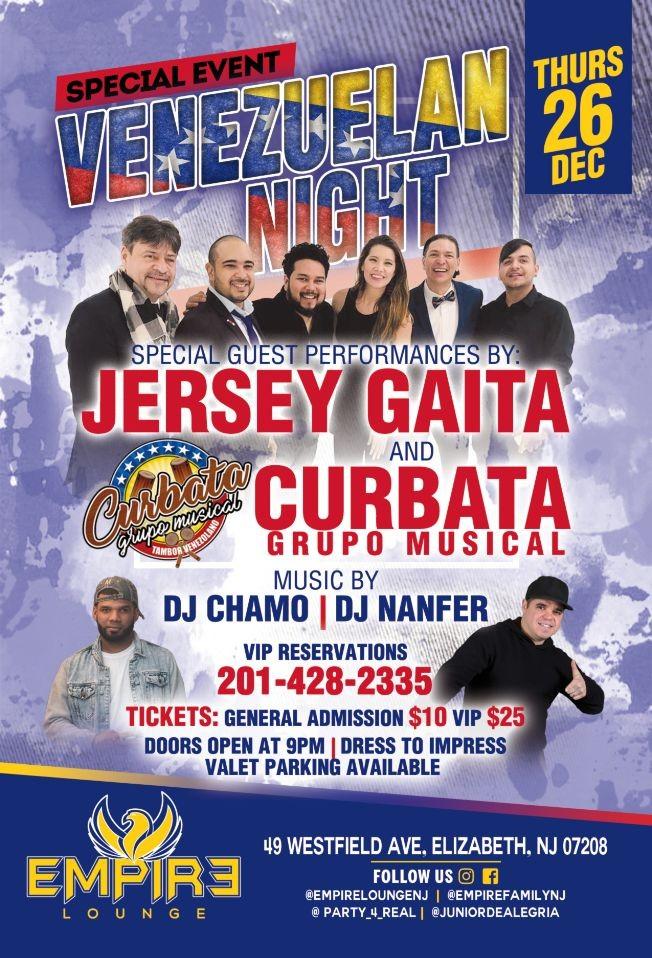 Flyer for Jersey Gaita & Curbata Grupo Musical Perform at Venezuelan Night at Empire Lounge