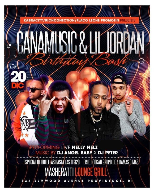 Flyer for CANAMUSIC & LIL JORDAN BIRTHDAY BASH / WITH LIVE PERFORMANCE BY NELLY NELZ