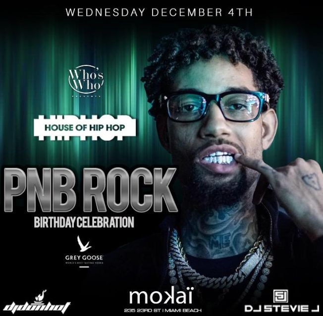 Flyer for Art Basel Weekend Kickoff PNB Rock Birthday Bash At Mokai