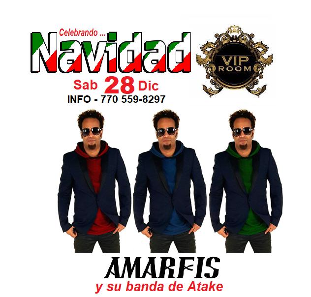 Flyer for Amarfis en VIP Room Atlanta Dic 28