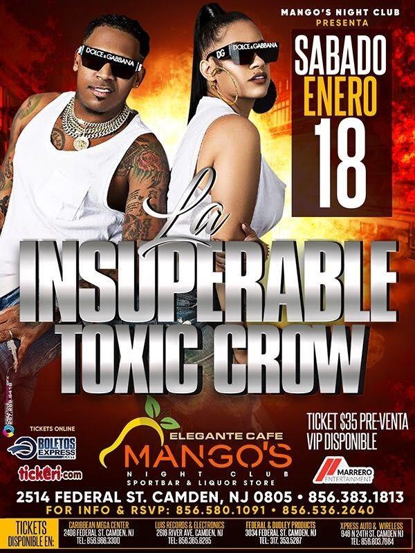 Flyer for La Insuperable Toxic Crow en Vivo!