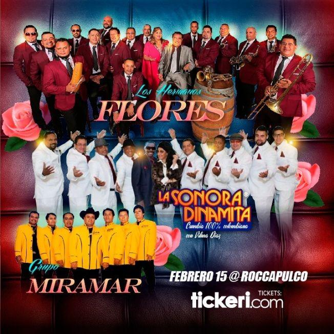 Flyer for Los Hermanos Flores,Sonora Dinamita y Grupo Miramar En San Francisco,CA