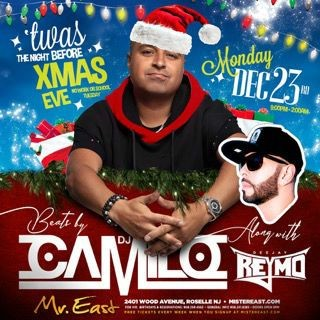 Flyer for Twas The NIght Before Christmas Eve DJ Camilo Live At Mister East